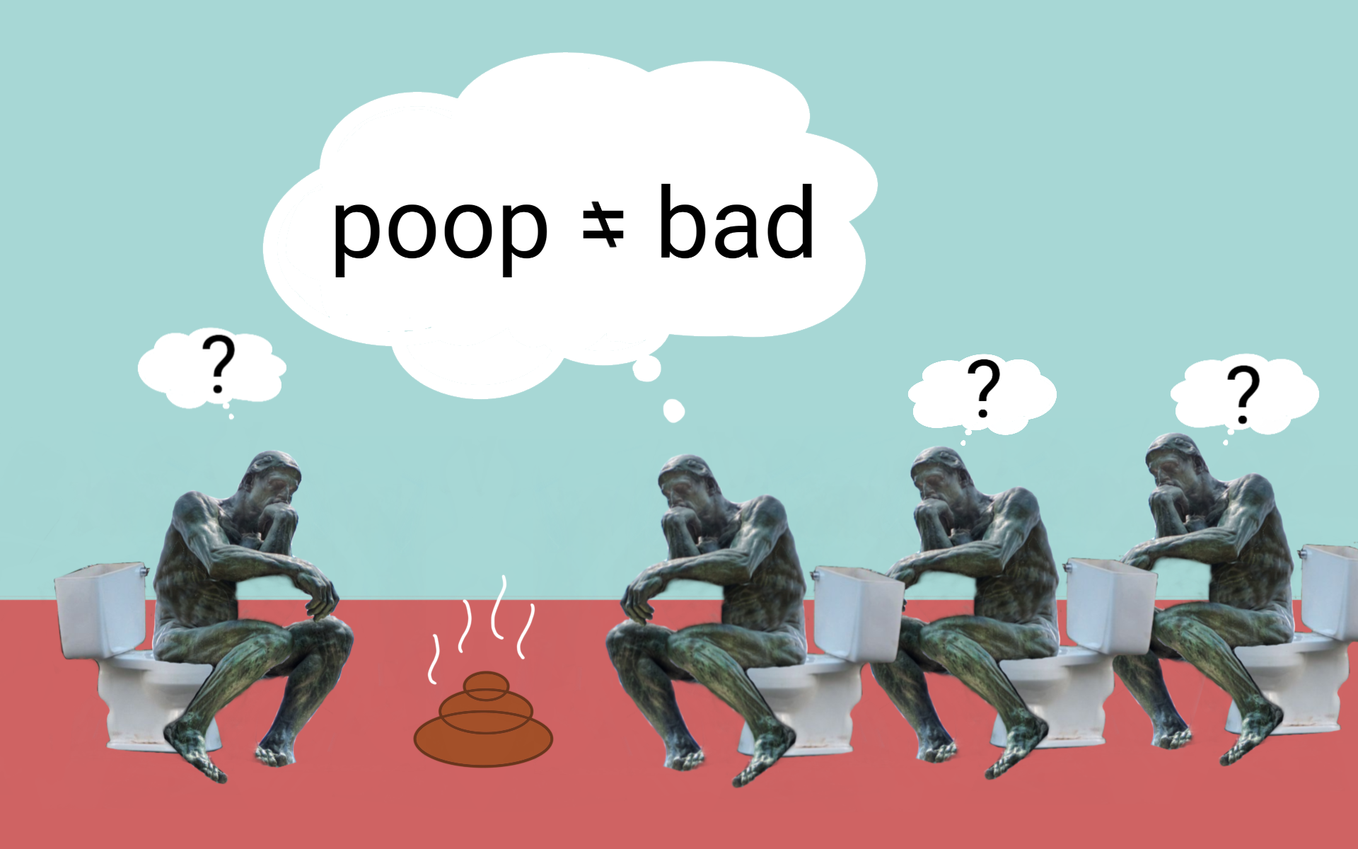 "Several Auguste Roudin ""The Thinker"" statues sit on toilets and ponder poop."