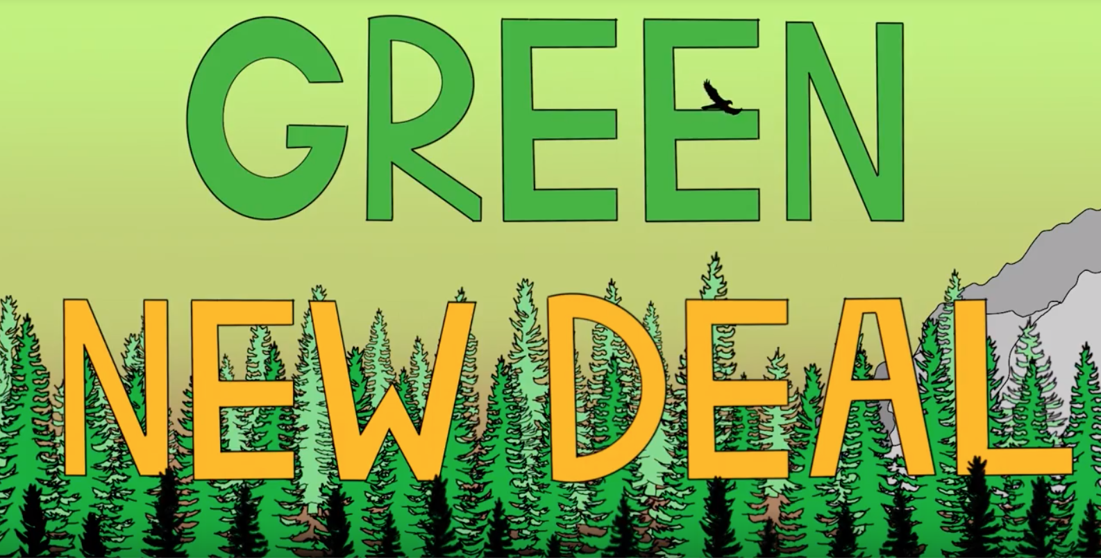"Text of ""Green New Deal"" overlaid over a hand-drawn picture of trees, a mountain to the left, and a bird flying in the sky."